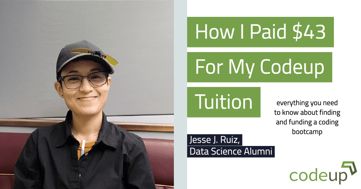 How I Paid $43 For My Codeup Tuition