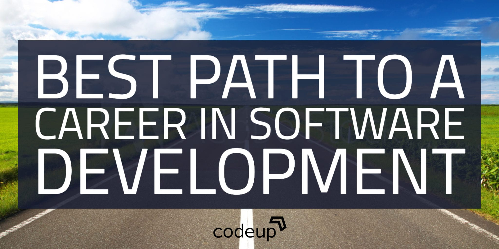Best Path To A Career In Software Development (Is Not Always a Four Year Degree)