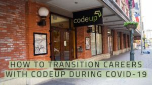 How to transition careers with Codeup during Covid-19