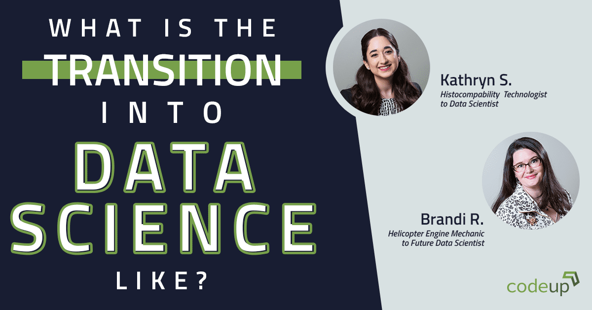 What is the Transition into Data Science Like?