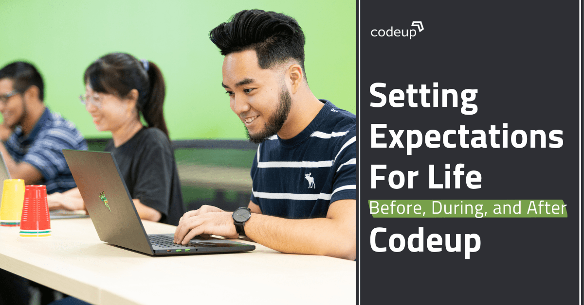 Wondering what to expect at Codeup? Let's explore life before, during, and after Codeup