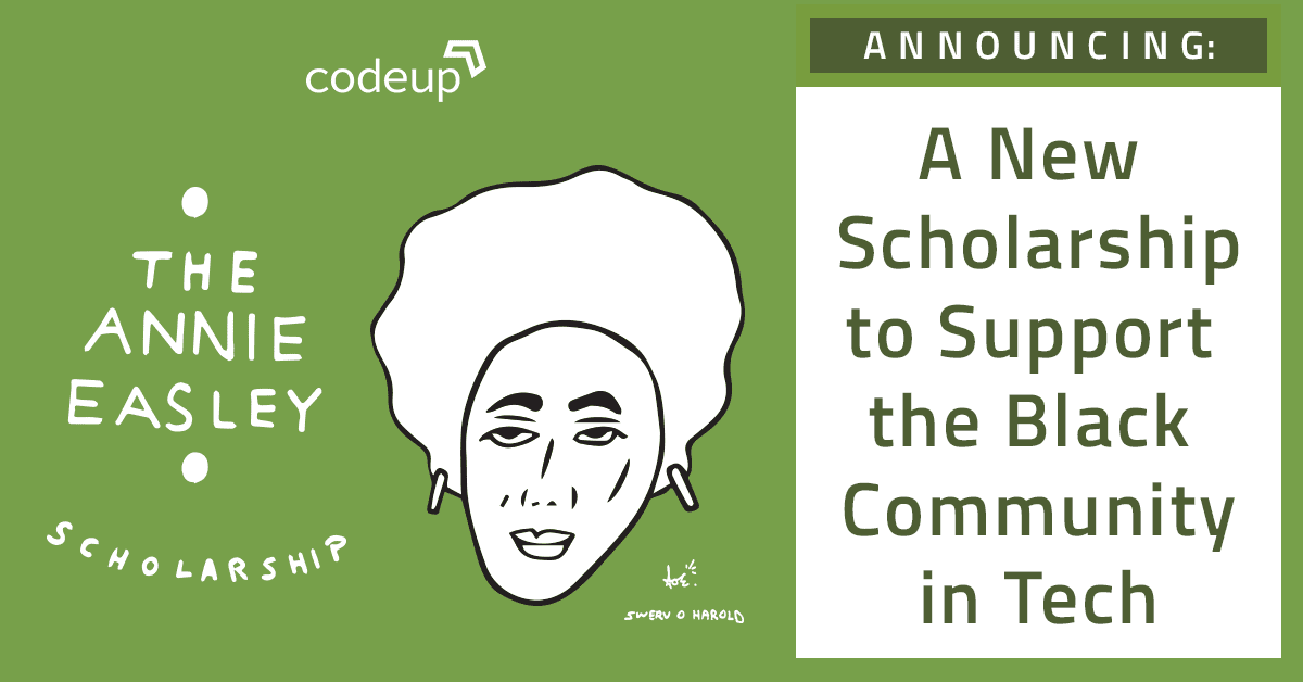 Codeup announces our new Annie Easley Scholarship to support the Black community in tech. Featuring Shawn Erwin's artwork.