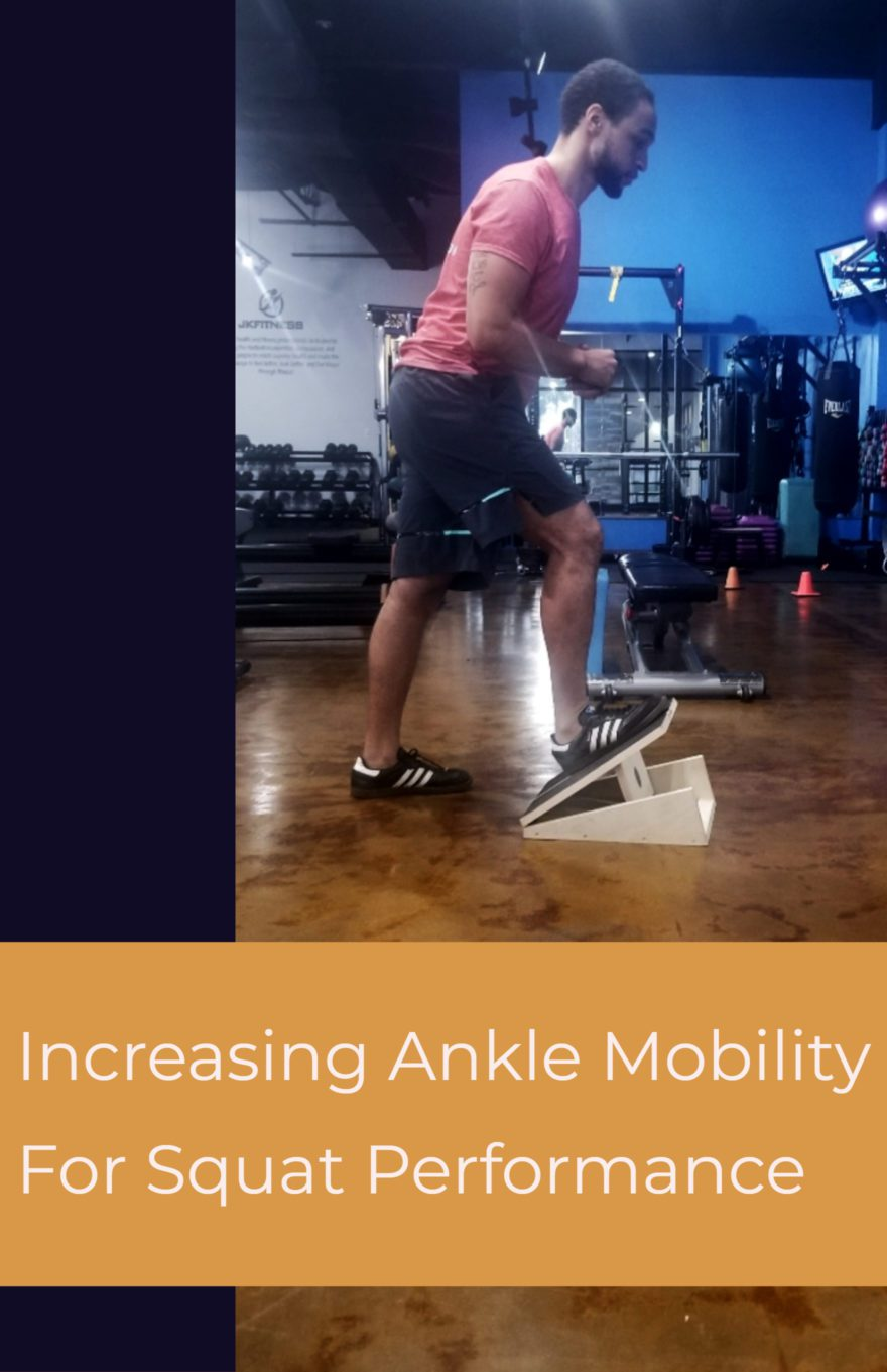 increasing ankle mobility