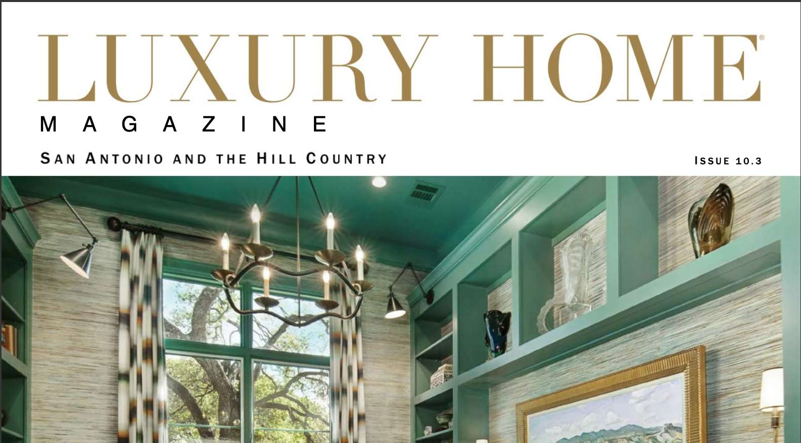 Luxury Home Magazine San Antonio and the Hill country