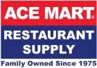 Ace Mart Restaurant Supply. Family Owned Since 1975